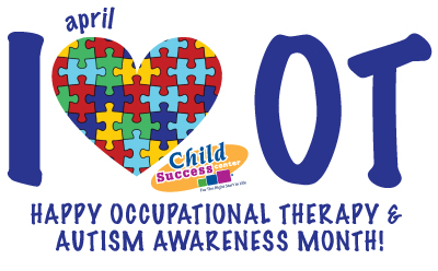 Child Success Center Santa Monica CA Occupational Therapy Awareness Month