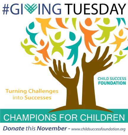 Giving Tuesday Child Success Foundation