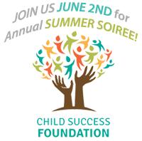 annual summer soiree child success center foundation event