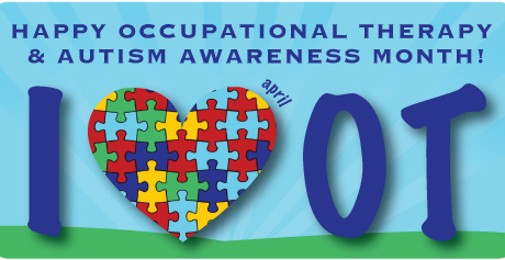 Autism & Occupational Therapy Awareness