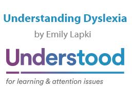 Understanding Dyslexia by Emily Lapki